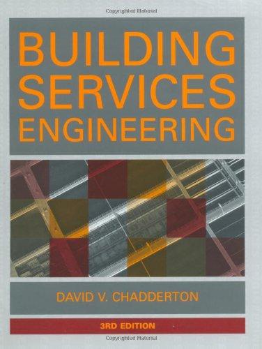 Building Services Engineering: Chadderton, David V.