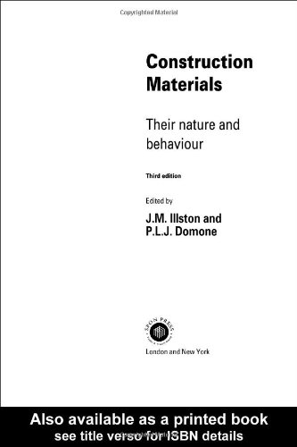 Construction Materials: Their Nature and Behaviour. (3rd Edition)