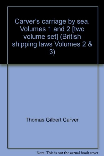 9780420426802: Carver's carriage by sea. Volumes 1 and 2 [two volume set] (British shipping laws Volumes 2 & 3)