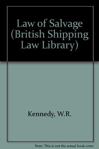 9780420434302: Kennedy's Law Law of Salvage (British Shipping Laws)