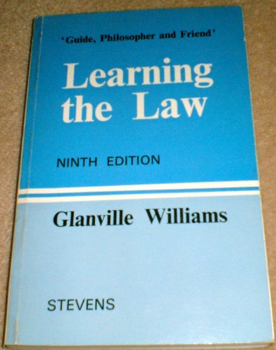 glanville williams First published in 1945, glanville williams: learning the law has been introducing students to the 'foundation' skills needed to study law effectively for the last 65 years.