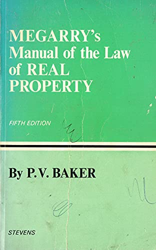 Manual of the Law of Real Property: SIR ROBERT MEGARRY