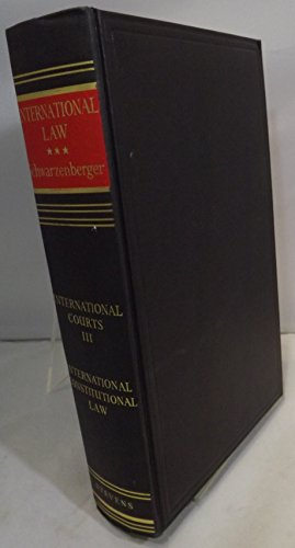 9780420446008: International Law as Applied by International Courts and Tribunals: International Constitutional Law, Fundamentals, United Nations, Related Agencies v. 3