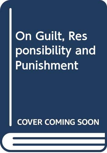 9780420446206: On Guilt, Responsibility and Punishment