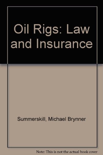 9780420448507: Oil Rigs: Law and Insurance