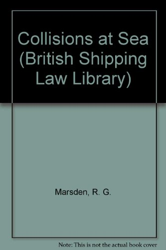 9780420448606: Marsden: Collisions at Sea (British Shipping Law Library)