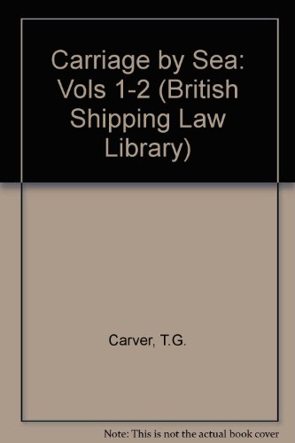 9780420451101: Carriage by Sea: Vols 1-2 (British Shipping Law Library)