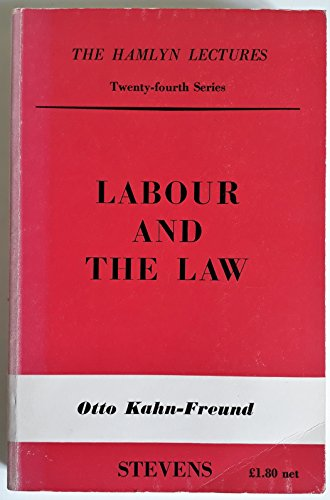 9780420452207: Labour and the Law (Hamlyn Lecture Series)