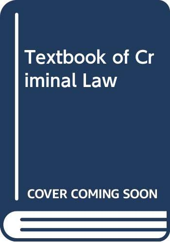 9780420454706: Textbook of Criminal Law