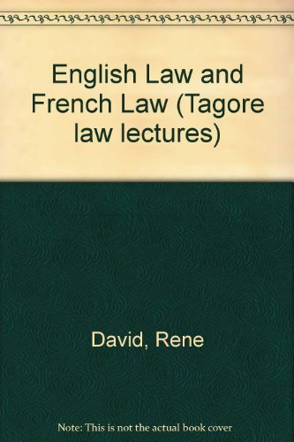 9780420457509: English Law and French Law (Tagore law lectures)