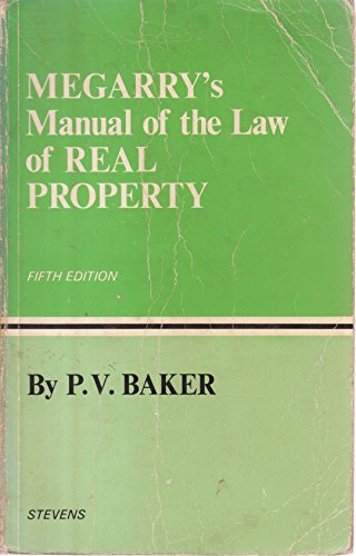Manual of the Law of Real Property: Megarry, Robert