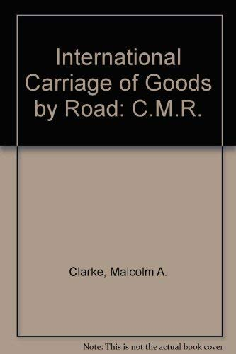 9780420464903: International Carriage of Goods by Road: C.M.R.