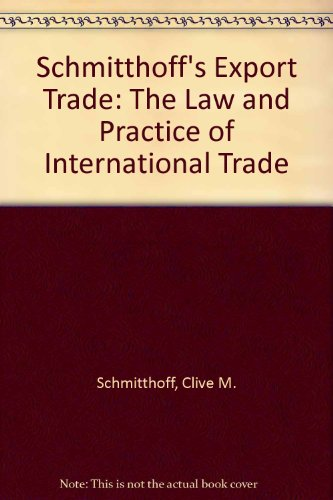 9780420466402: Schmitthoff's Export Trade: The Law and Practice of International Trade