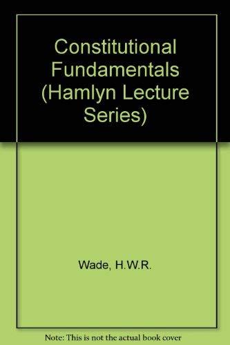 9780420478306: Constitutional Fundamentals (Hamlyn Lecture Series)