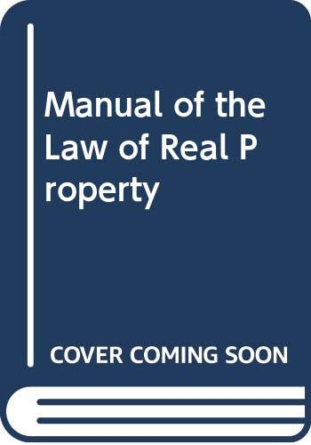 Manual of the Law of Real Property: Robert Megarry, M.P.