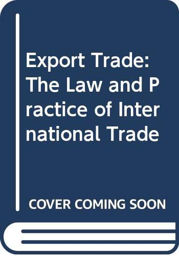 Schmitthoff's Export Trade: The Law and Practice
