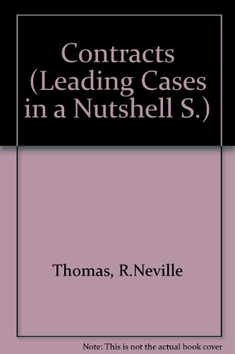 9780421017108: Contracts (Leading Cases in a Nutshell)