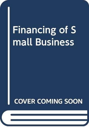 9780421138100: Financing of Small Business