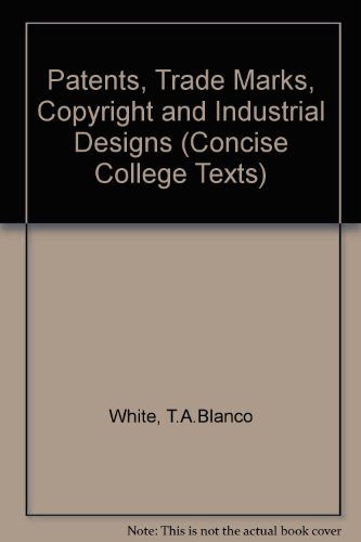 9780421138407: Patents, Trade Marks, Copyright and Industrial Designs (Concise College Texts)