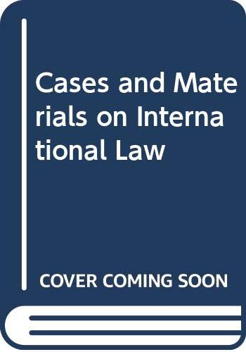 9780421155107: Cases and Materials on International Law