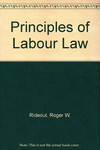 9780421158603: Principles of Labour Law
