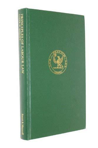 9780421158702: Principles of labour law,