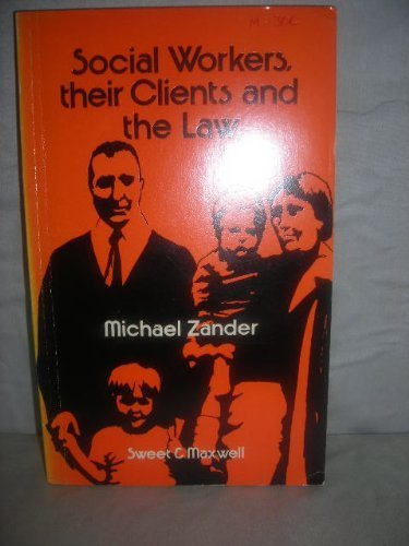 9780421190603: Social Workers, Their Clients and the Law
