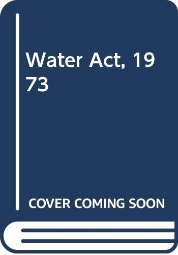9780421197503: The Water act 1973