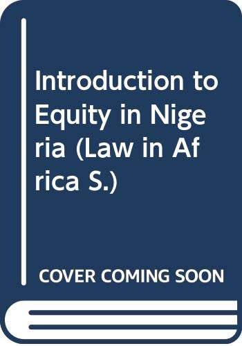 Introduction to Equity in Nigeria (Law in: Gilbert Kodilinye