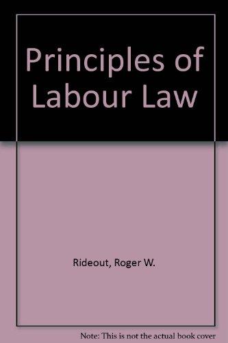 9780421206809: Principles of Labour Law