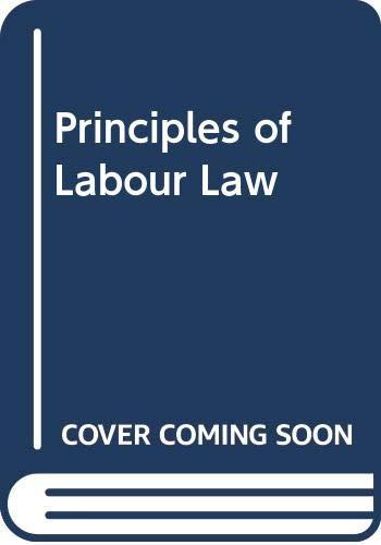 9780421206908: Principles of Labour Law