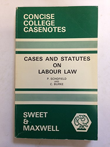 Cases and statutes on labour law (Concise: Schofield, P. G