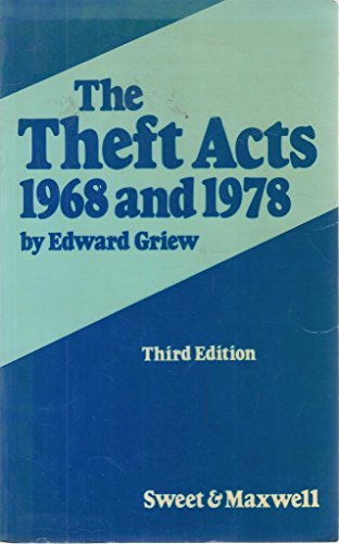 Theft Acts 1968/1978: Griew, Edward