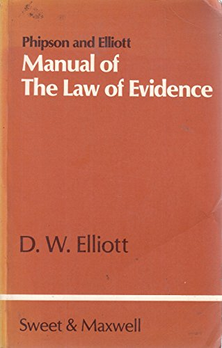 9780421237506: Phipson and Elliott manual of the law of evidence