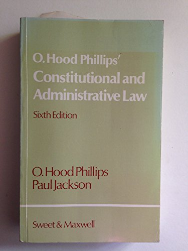 9780421239807: O. Hood Phillips' Constitutional and administrative law