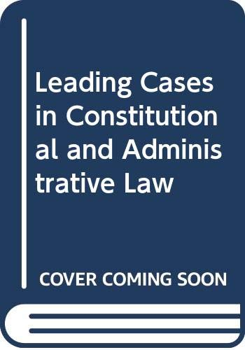 9780421249806: Leading cases in constitutional and administrative law