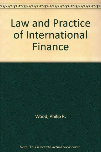 9780421264106: The Law and Practice of International Finance