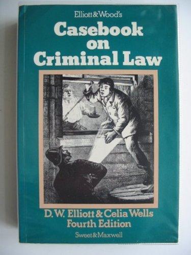 9780421277502: Elliott and Wood's Casebook on criminal law