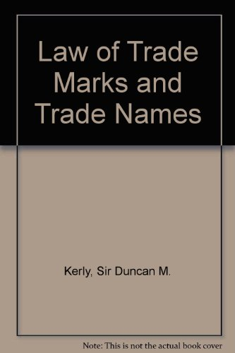 9780421280304: Kerly's Law of trade marks and trade names