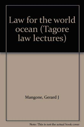 Law for the world ocean (Tagore law: Gerard J Mangone