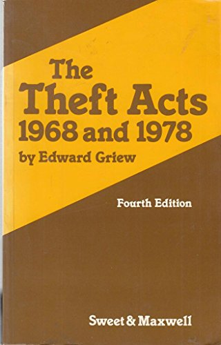 Theft Acts 1968 and 1978: Griew, Edward