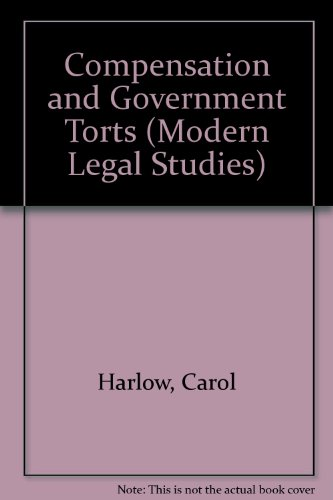 9780421292505: Compensation and Government Torts (Modern Legal Studies)