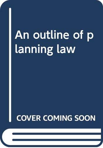9780421295407: An outline of planning law
