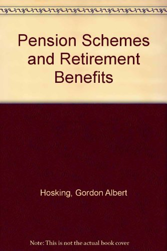 9780421309609: Pension Schemes and Retirement Benefits
