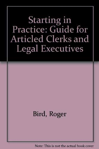 9780421320505: Starting in Practice: Guide for Articled Clerks and Legal Executives