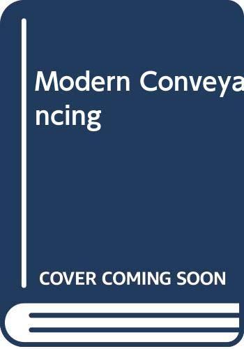 Modern Conveyancing: Annand, Ruth, Cain,