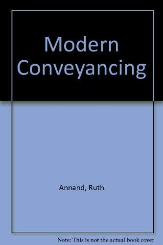 Modern Conveyancing: Annand, Ruth and