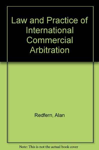 9780421324909: Law and Practice of International Commercial Arbitration