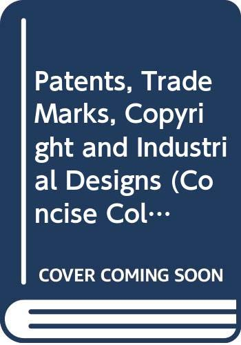 9780421349605: Patents, Trade Marks, Copyright and Industrial Designs (Concise College Texts)