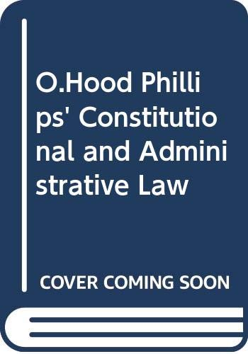 9780421350304: O.Hood Phillips' Constitutional and Administrative Law